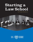 Starting a Law School by Hon. Thomas E. Brennan